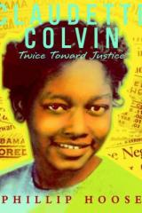 bookcover image for Claudette Colvin twice toward justice