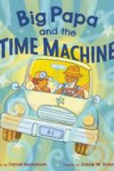 bookcover image for big papa and hte time machine