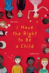bookcover image for i have the right to be a child