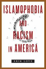 Islamophobia and racism in America book cover