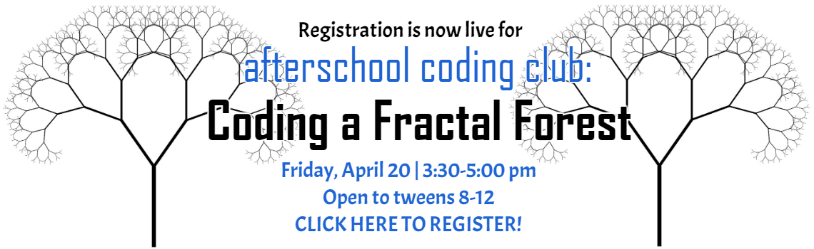 Click here to register for coding a fractal forest program